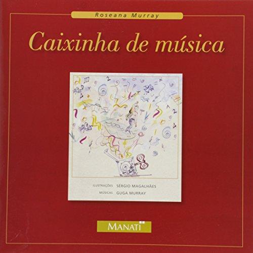 Caixinha de Música (Em Portuguese do Brasil)