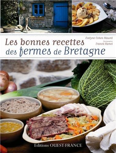 Les bonnes recettes des fermes de Bretagne