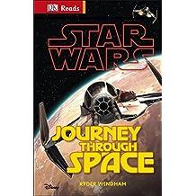 Star Wars Journey Through Space (DK Reads Beginning To Read)