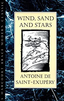 Wind, Sand and Stars (Harvest Book) von [de Saint-Exupery, Antoine]