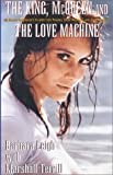 The King, McQueen and the Love Machine: My Secret Hollywood Life with Elvis Presley, Steve McQueen and the Smiling Cobra by Barbara Leigh Marshall Terrill(2002-06-28)
