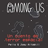 Among Us: Un cuento de terror espacial (Among Us: cuentos de terror espacial)