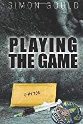 Playing The Game: Volume 1 by Simon Gould (2013-03-01)