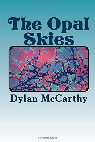 The Opal Skies