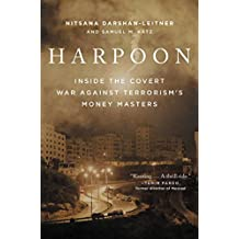 Harpoon: Inside the Covert War Against Terrorism's Money Masters (English Edition)