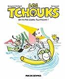 Les Tchouks T7 on N'a Pas Couru a la Piscine