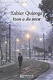 Izan O Da Saca (Edición Literaria - Narrativa)