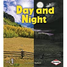Day and Night (First Step Nonfiction (Paperback)) by Robin Nelson (2010-08-01)