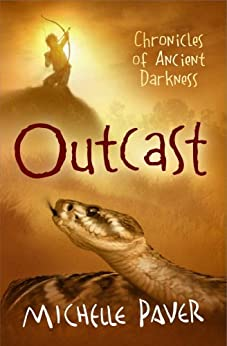 Outcast: Book 4 (Chronicles of Ancient Darkness) by [Paver, Michelle]