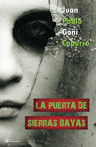 La puerta de Sierras Bayas por Juan Pablo Goñi Capurro