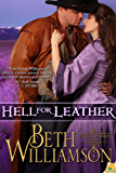 Hell for Leather (The Malloy Family Book 8)