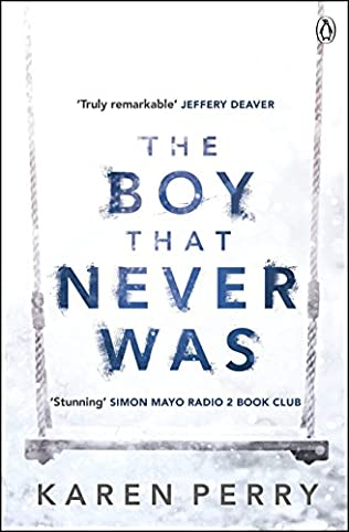 The Boy That Never Was (2014) - Karen Perry