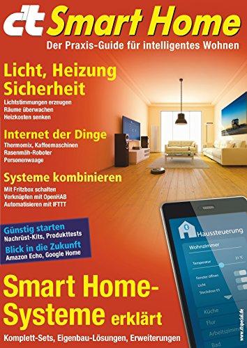 C T Smart Home 2016 Der Praxis Guide Fur Intelligentes Wohnen
