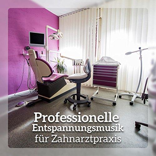 Professionelle Entspannungsmusik für Zahnarztpraxis - Salon Entspannung Musik, Besseres Wohlbefinden für die Kunden, Frei von Stress