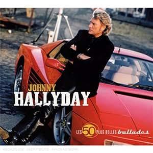 Les 50 Plus Belles Ballades de Johnny Hallyday (Coffret 3 CD)