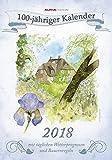 100-jähriger Kalender 2018 - Bildkalender (24 x 34) - mit Wetterprognosen und Bauernregeln