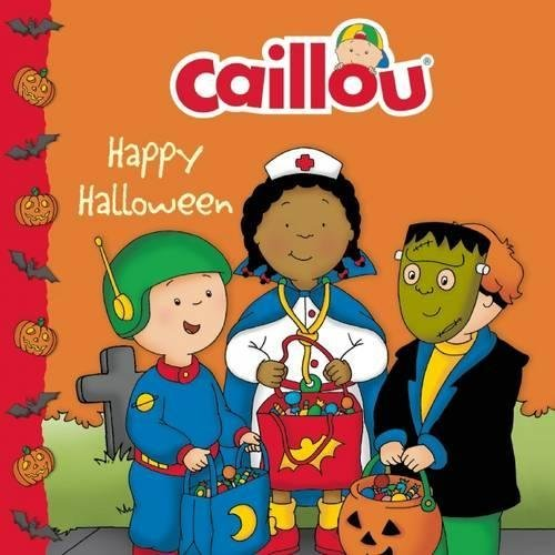 { CAILLOU: HAPPY HALLOWEEN (CAILLOU 8X8) } By Allen, Francine ( Author ) [ Aug - 2012 ] [ Paperback ] (Caillou Halloween Et)