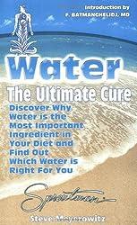 Water the Ultimate Cure by Steve Meyerowitz (2000-12-01)