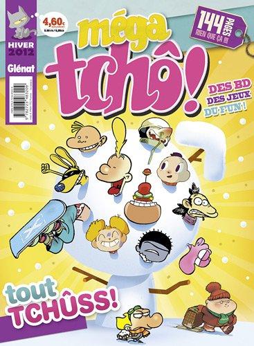 Méga tchô !, N° 19, Hiver 2012 : Tout schûss !