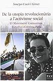 De la utopia revolucionària a l'activisme social (Història i Memòria del Franquisme)