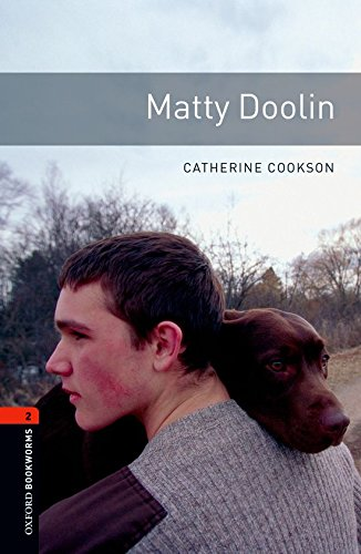 Oxford Bookworms Library: Oxford Bookworms 2. Matty Doolin: 700 Headwords