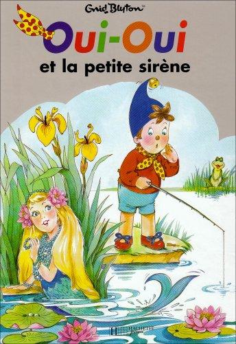 Oui-Oui et la petite siréne
