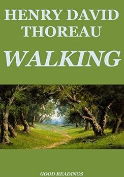 Walking (Annotated Edition) by [Thoreau, Henry David, MacMechan, Archibald]