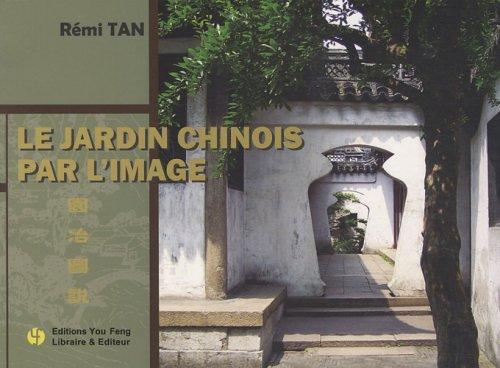 Le jardin chinois par l'image