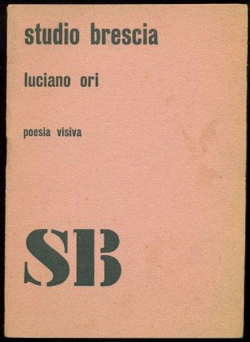 Luciano Ori. Poesia visiva