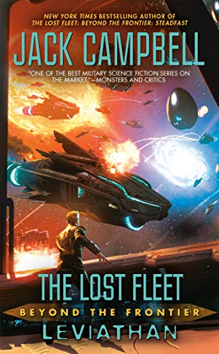 The Lost Fleet: Beyond the Frontier: Leviathan (English Edition)