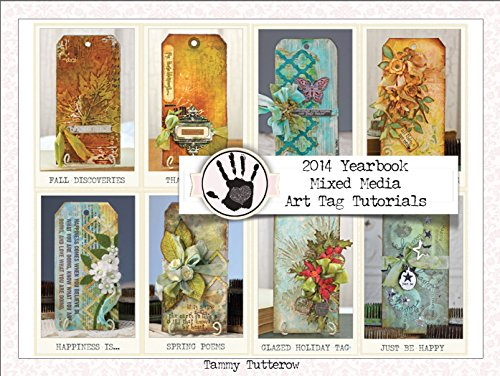 Mixed Media Art Tag Tutorials: 2014 Yearbook (English Edition) - Distress Papier