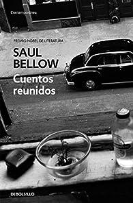 Cuentos reunidos par Saul Bellow