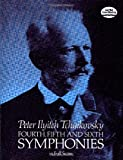Tchaikovsky  Fourth, Fifth And Sixth Symphonies (Full Score) (Dover Music Scores)
