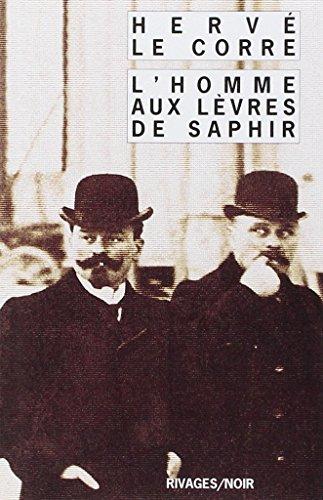 L'homme aux lèvres de saphir par Hervé Le Corre