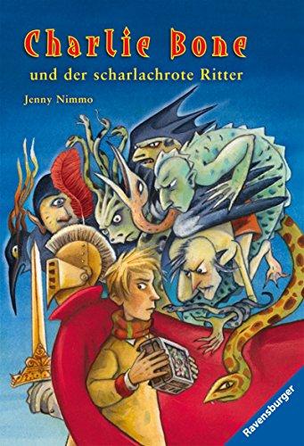 Charlie Bone und der scharlachrote Ritter (Band 8) (Der Dunklen Magie, Zauber Buch)