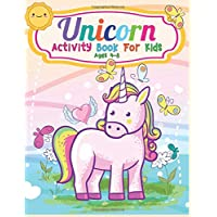 Unicorn Activity Book For Kids Ages 4-8: Cute Beautiful Unicorn Activity Book For Kids | A Fun Kid Workbook Game For Learning, Coloring, Dot To Dot, Mazes, and More!