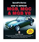 [(How to Improve MGB, MGC and MGB V8)] [Author: Roger Williams] published on (October, 2009)