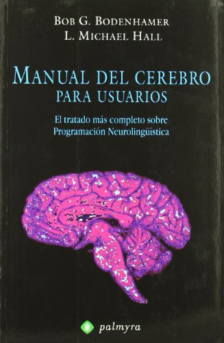 Manual Del Cerebro Para Usuarios (Terapia (palmyra))