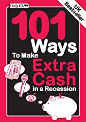101 Ways to Make Extra Cash in a Recession