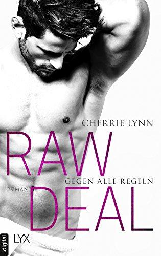 Raw Deal - Gegen alle Regeln (Larson Brothers 1) von [Lynn, Cherrie]