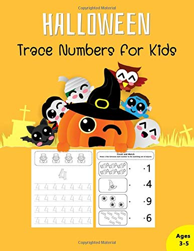 Halloween Trace Numbers: For Preschoolers Trace Workbook Count And Math Draw A line Activity Book For Kids Ages 3-5 (Trace Numbers For Kids, Band 1)