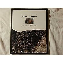 Eye of the Needle: Textile Art of Alice Kettle