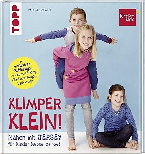 Nähen mit JERSEY - KLIMPERKLEIN: Nähideen für Kinder (Größe 104-164)