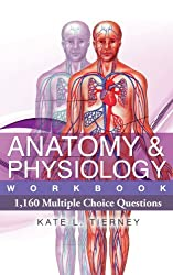 Anatomy & Physiology Student Workbook - 1,160 Multiple Choice Questions To Help Guarantee Exam Success (Volume 1) (English Edition)