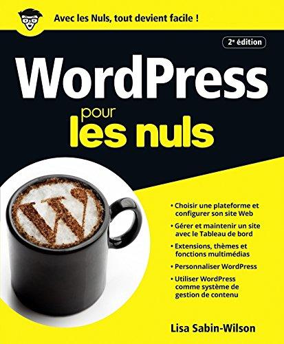 WordPress pour les Nuls nouvelle édition par Lisa SABIN-WILSON