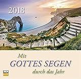 Mit Gottes Segen durch das Jahr 2018: Aufstellkalender mit Bibelworten und inspirienden Texten