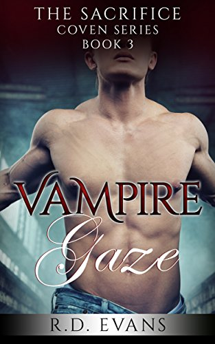 Vampire Gaze: The Sacrifice Coven Book 3 (The Sacrifice Coven Vampire Series) (English Edition)