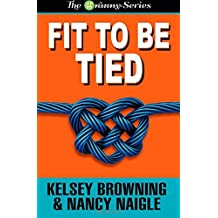 Fit To Be Tied: Volume 2 (The Granny Series) by Nancy Naigle (2014-10-21)