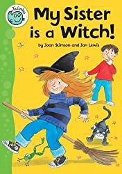 Tadpoles: My Sister Is A Witch by Joan Stimson (2007-06-28)