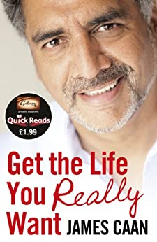 Get the Life You Really Want (Quick Reads) (Quick Reads 2012) by [Caan, James]